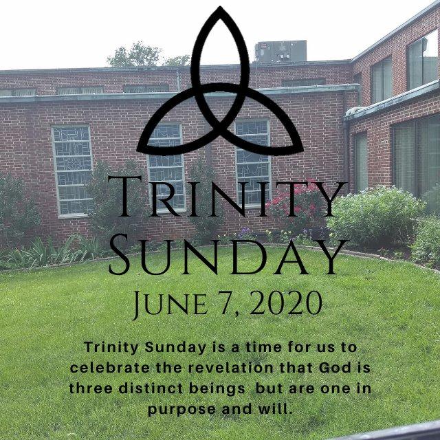 Trinity Sunday- June 7, 2020